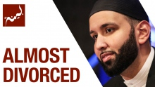 Almost Divorced (People of Quran) - Omar Suleiman - Ep. 4/30
