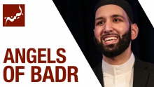 Angels of Badr (People of Quran) - Omar Suleiman - Ep. 10/30