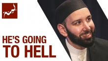 He's Going to Hell (People of Quran) - Omar Suleiman - Ep. 11/30