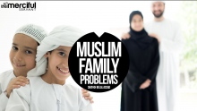 Muslim Family - Problems & Solutions