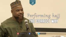 Performing Hajj the Correct Way - Abu Usamah