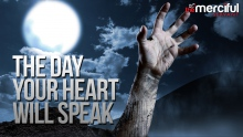 The Day Your Heart Will Speak - POWERFUL