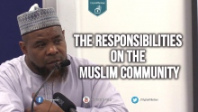 The Responsibilities on the Muslim Community - Abu Usamah At Thahabi
