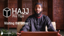 Visiting the Grave - #HajjProTips