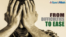 From Difficulties To Ease ᴴᴰ | Rayan Arab