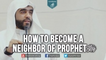 How to become a Neighbor of Prophet (ﷺ)  - Ahmad Saleem