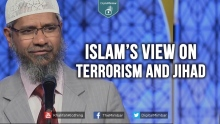 Islam's View On TERRORISM AND JIHAD - Dr. Zakir Naik