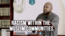 Racism within the Muslim Communities - Abu Usamah