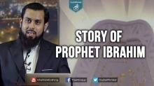 Story of Prophet Ibrahim - Muiz Bukhary