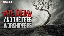 The Devil And The Tree Worshippers
