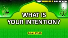 What Is Your Intention   Bilal Assad