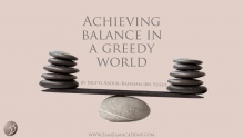 Achieving Balance in a Greedy World | Mufti Abdur-Rahman ibn Yusuf
