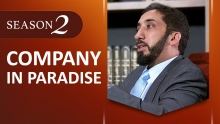 Amazed by the Quran with Nouman Ali Khan: Company in Paradise