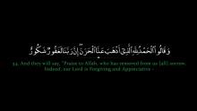 Epic Recitation | Surah Fatir 34-36 | Mishary Rashid al Efasy | Sudanese Style