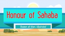 Honour of Sahaba | Nouman Ali Khan | illustrated