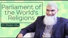 Parliament of the World's Religions | Dr. Shabir Ally