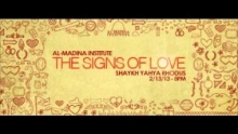 Shaykh Yahya Rhodus - The Signs of Love