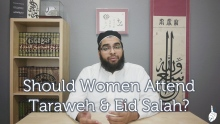 Should Women Attend Taraweh & Eid Salah?