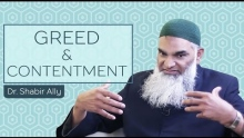 Virtues & Vices: Greed & Contentment | Dr. Shabir Ally