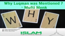 Why Luqman was mentioned ? ~ Mufti Ismail Menk 2015