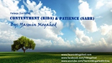 Contentment (Rida) & Patience (Sabr) ᴴᴰ - By: Yasmin Mogahed