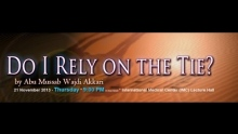 Do I Rely On The Tie? (Tawakkul) | Abu Mussab Wajdi Akkari