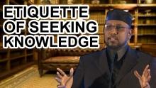 Etiquette of Seeking Knowledge - Sh. Dr. Ali Mohammed Salah