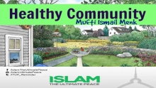 Healthy Community ~ Mufti Ismail Menk 2014 NEW !!!