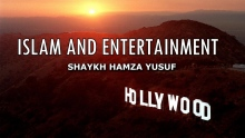 Islam and Entertainment - Shaykh Hamza Yusuf | Powerful