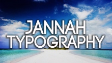 'Jannah' (Heaven) by Omar Esa - Typography