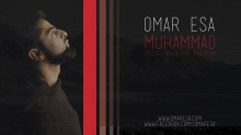 'Muhammad (Peace Be Upon Him)' Official Nasheed Video by Omar Esa