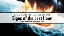 Signs of the Last Hour - Dr. Ali Mohammed Salah