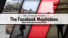 The Facebook Mujahideen - Sh. Khalid Yasin