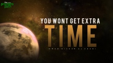 You Won't Get Extra Time