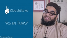"""You are Truthful"" - Seerah Stories"