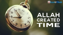 Allah Created Time ᴴᴰ