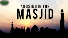 Getting Abused In The Masjid ...