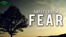 Safety From Fear