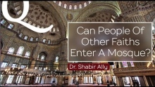 Q&A: Can People of Other Faiths Enter Mosques? | Dr. Shabir Ally