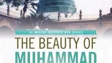 Beauty of Muhammad Series Promo