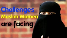 Challenges Muslim Women are facing ~  Navaid Aziz ~ ITUP Network