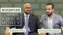 Rizqwise: Take Control of Your Money! | Saeed Ally & Ahmad Munawar