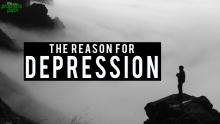 The Reason For Depression