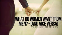 What Do Women Want From Men [Vice Versa]