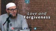 Love and Forgiveness - Dr. Muhammad Salah