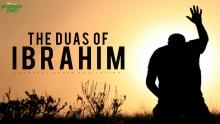 The Duas Of Ibrahim AS
