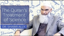 The Quran's Miraculous Treatment of Science | Dr. Shabir Ally