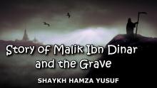 Story of Malik Ibn Dinar and the Grave - Shaykh Hamza Yusuf | Emotional