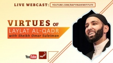 Virtues of Laylat Al Qadr (Night of Power)