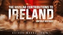 When The Caliph Helped Ireland - Untold History┇ Ustadh Wahaj Tarin ┇ TDR Production ┇